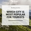 Top 10 popular city in world for tourists